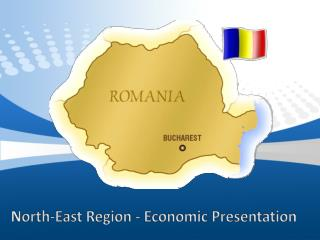 North-East Region  -  E conomic P resentation