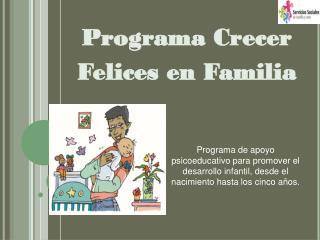 Programa Crecer Felices en Familia