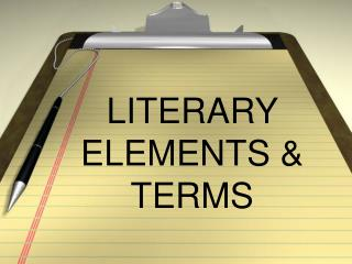 LITERARY ELEMENTS & TERMS