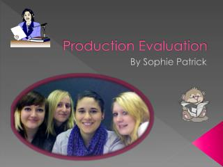 Production Evaluation