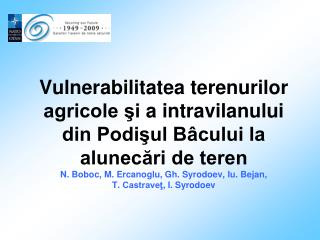 L A NDSLIDE SUSCEPTIBILITY ASSESSMENT IN CENTRAL PART OF REPUBLIC OF MOLDOVA