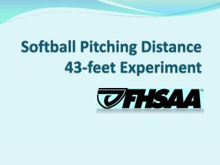 Softball Pitching Distance 43-feet Experiment