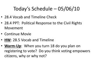 Today's Schedule – 05/06/10