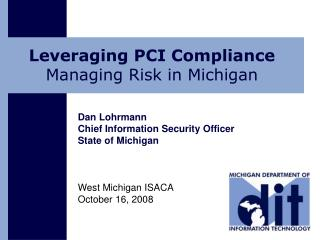 Leveraging PCI Compliance  Managing Risk in Michigan