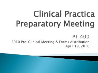 Clinical  Practica Preparatory Meeting