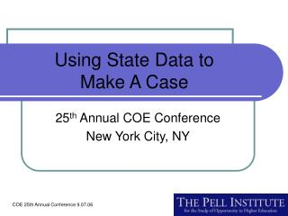 Using State Data to  Make A Case