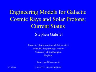 Engineering Models for Galactic Cosmic Rays and Solar Protons: Current Status