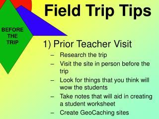 Field Trip Tips