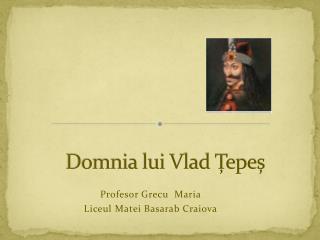 Domnia lui Vlad Țepeș
