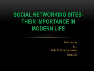 Social networking sites- their importance in modern life