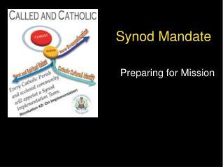 Synod Mandate