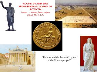 """""""He restored the laws and rights of the Roman people"""""""