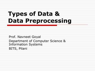 Types of Data &  Data Preprocessing