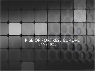 RISE OF FORTRESS EUROPE