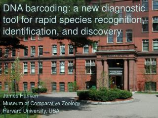 DNA barcoding: a new diagnostic tool for rapid species recognition, identification, and discovery