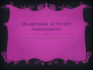 Awareness Activity Assignment