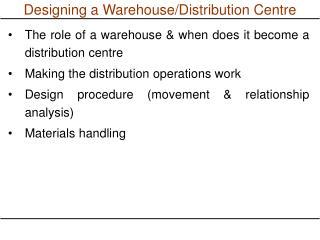 Designing a Warehouse/Distribution Centre