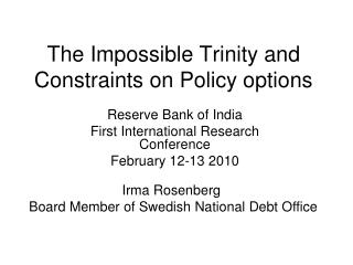 The Impossible Trinity and Constraints on Policy options