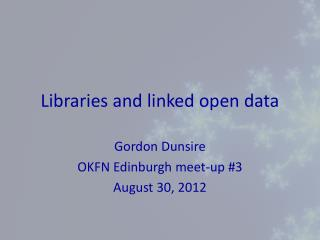 Libraries and linked open data