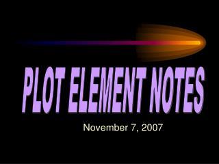 PLOT ELEMENT NOTES