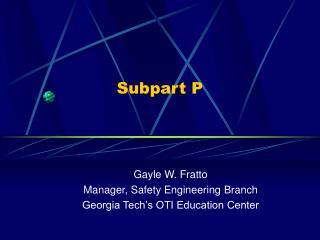 Subpart P