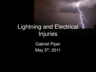 Lightning and Electrical Injuries