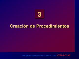 Creación de Procedimientos
