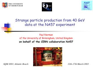 Strange particle production from 40 GeV data at the NA57 experiment