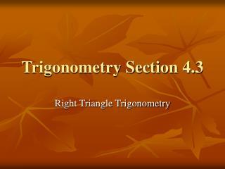 Trigonometry Section 4.3
