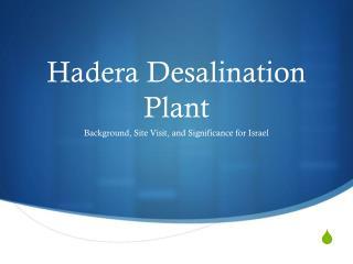 Hadera  Desalination Plant