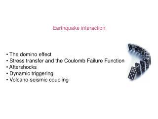 Earthquake interaction