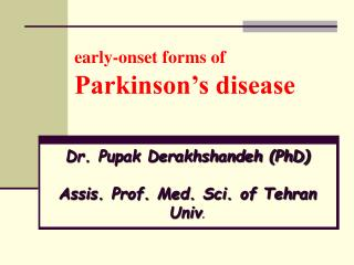 early-onset forms of Parkinson's disease