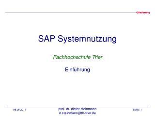 SAP Systemnutzung Fachhochschule Trier Einführung