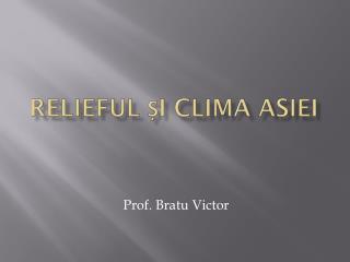 Relieful și clima asiei