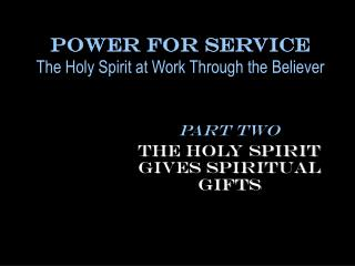 The Holy Spirit at Work Through the Believer