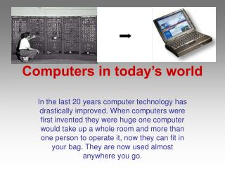 Computers in today's world