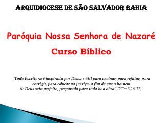 Arquidiocese de São Salvador Bahia