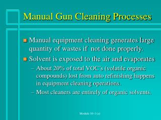 Manual Gun Cleaning Processes