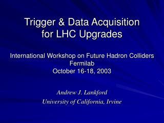 Andrew J. Lankford University of California, Irvine