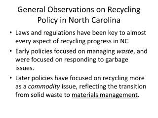 General Observations on Recycling Policy in North Carolina