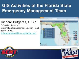 Richard  Butgereit, GISP GIS Administrator Information Management Section Head 850-413-9907