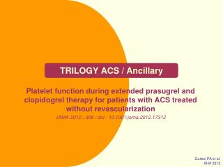 TRILOGY ACS / Ancillary