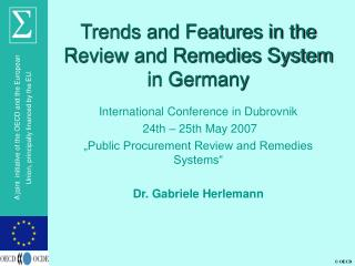 Trends and Features in the  Review and Remedies System in Germany