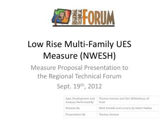 Low Rise Multi-Family UES  Measure (NWESH)
