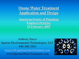 Ozone Water Treatment Application and Design American Society of Plumbing  EngineersSeminar
