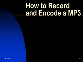 How to Record and Encode a MP3