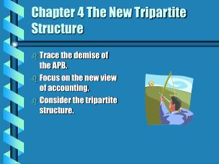 Chapter 4 The New Tripartite Structure