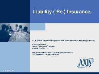 Liability ( Re ) Insurance