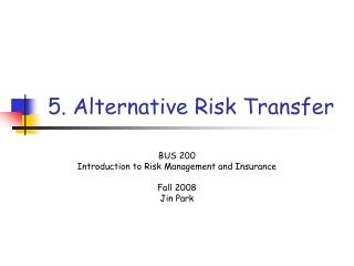 5. Alternative Risk Transfer