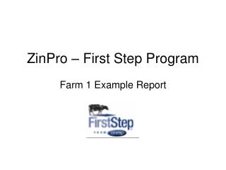 ZinPro – First Step Program